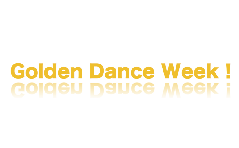Golden Dance Week!スケジュール